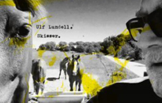 Ulf Lundell - Skisser