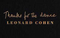 Leonard Cohen - Thanks for the Dance