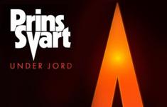 Prins Svart - Under Jord