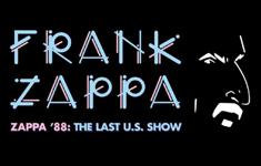 Frank Zappa - Zappa '88 / Last U.S. show