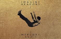Imagine Dragons - Mercury: Act 1