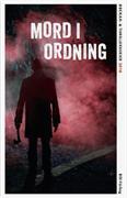 Mord i ordning : ett urval svenska och översatta deckar- och thrillerserier aktuella .... 2018
