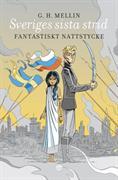 Sveriges sista strid : fantastiskt nattstycke