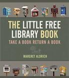 The little free library book : <take a book, return a book>