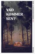 Vad kommer sen? : barnboksserier aktuella .... 2016