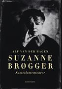 Suzanne Brøgger : samtalsmemoarer