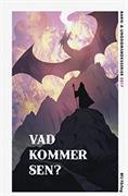 Vad kommer sen? : barnboksserier aktuella .... 2017