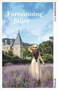 Fortsättning följer : aktuella ... : ett urval svenska och översatta romanserier. 2019