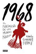 1968 : el nacimiento de un mundo nuevo