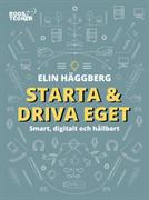 Starta & driva eget : smart, digitalt och hållbart