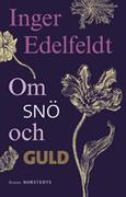 Om snö och guld : roman