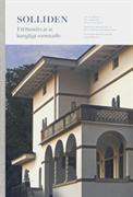 Solliden : ett hundra år av kungligt sommarliv