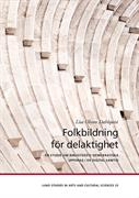 Folkbildning för delaktighet : en studie om bibliotekets demokratiska uppdrag i en digital samtid
