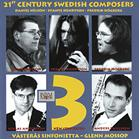 21st century Swedish composers : 3 new concertos