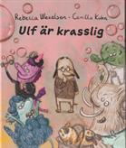 Ulf är krasslig