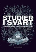 Studier i svart : livet och döden i universums spegling