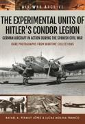 Experimental Units of Hitler's Condor Legion