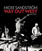 Way Out West : 2007-2010