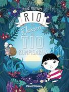 Rio och jakten på tiokompisarna