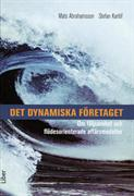 Det dynamiska företaget : om följsamhet och flödesorienterade affärsmodeller