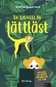 En djungel av lättläst : din guide till böcker för barn upp till 13 år