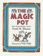 Magic Pot, The: Three African Folktales
