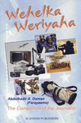 Wehelka weriyaha : the companion of the journalist