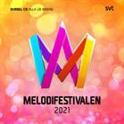 Melodifestivalen 2021 : alla 28 bidrag