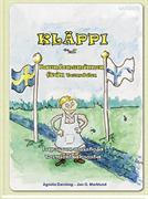 Kläppi : barndomsminnen från Tornedalen : lapsuuden muistoja Tornionlaaksosta