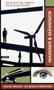 Maskiner & människor : en skrift om arbete och framtidstro